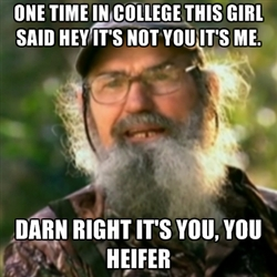 family can enjoy here are some of my favorite duck dynasty sayings