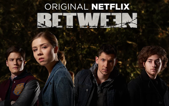 Netflix Original Between